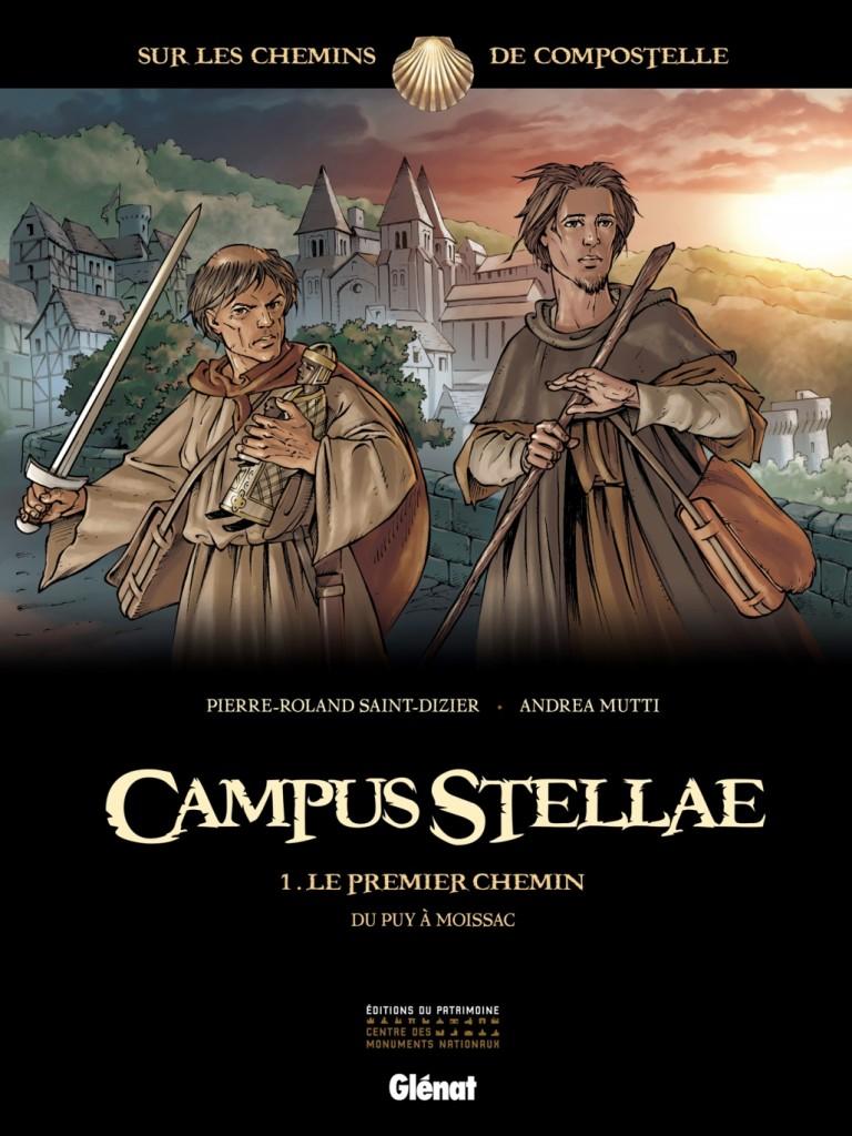 Campus Stellae tome 1 : le premier chemin du Puy à Moissac