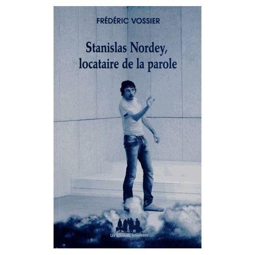 Stanislas Nordey, locataire de la parole aux Solitaires intempestifs