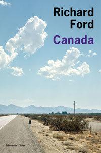 «Canada» le nouveau chef-d'oeuvre de Richard Ford aux Editions de l'Olivier