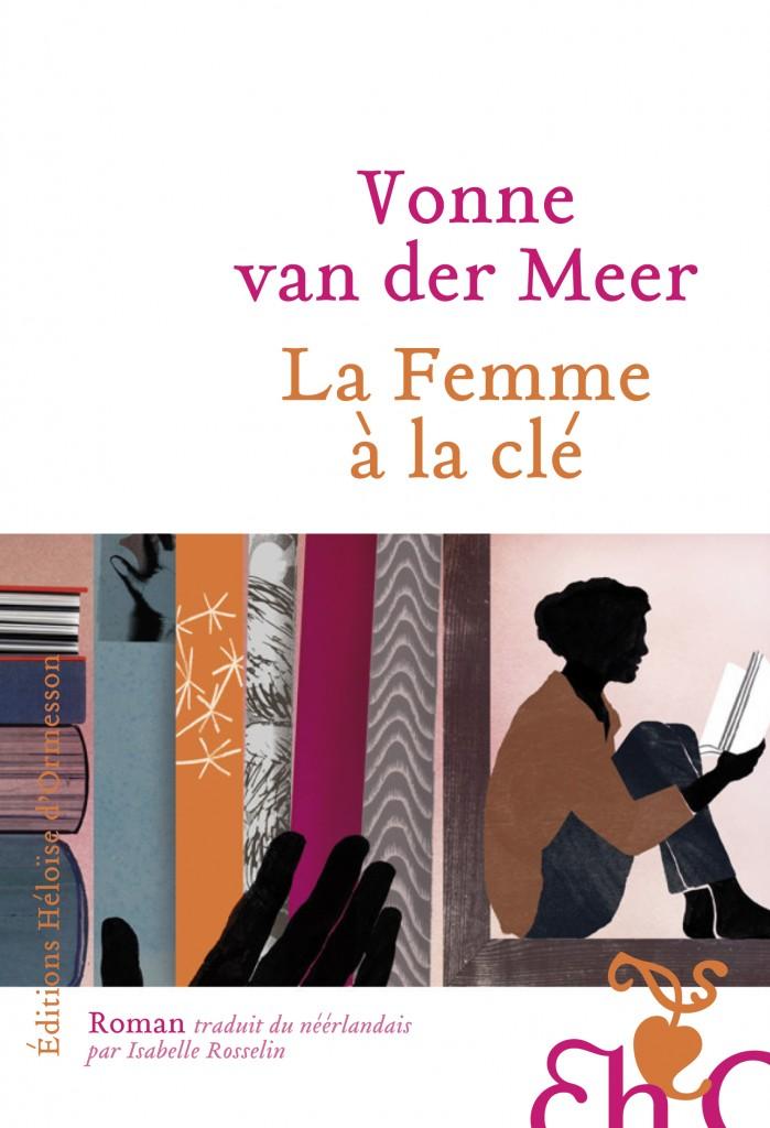 La femme à la clé (des songes), un roman doux de Vonne van der Meer