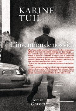 L'invention de nos vies, l'identité ambigüe et ambitieuse selon Karine Tuil