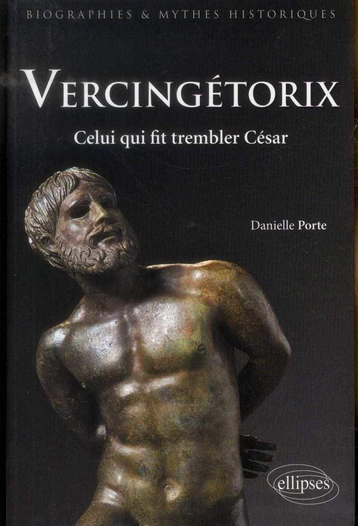 «Celui qui fit trembler César» : Danielle Porte revient sur la figure de Vercingetorix