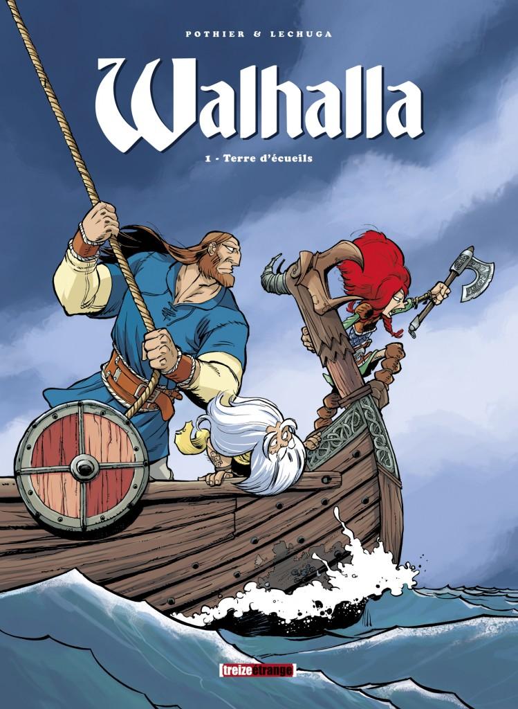 Walhalla t1 : terre d'écueils. Les vikings en goguette