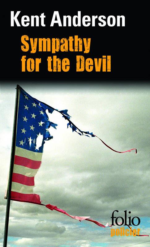 Sympathy for the Devil de Kent Anderson, pour l'amour de la guerre…