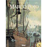 Marco Polo tome 1 de Fabio Bono, Didier Convard, Eric Adam et Christian Clot