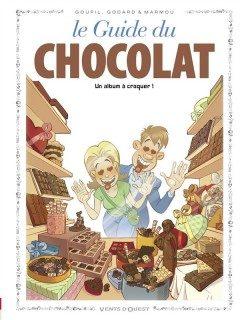 Le guide du chocolat de Christian Godard, Jacky Goupil et Marmou