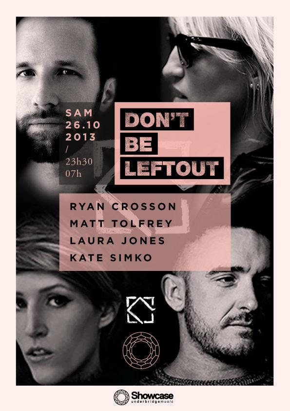Gagnez 10×2 places pour la soirée «Don't be leftout» au Showcase le 26.10
