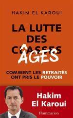 Hakim El Karoui, La lutte des âges