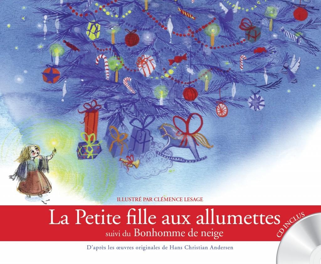 La petite fille aux allumettes suivi du Bonhomme de Neige illustré par Clémence Lesage