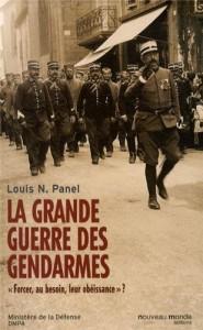 Louis-Napoléon Panel, La Grande Guerre des gendarmes