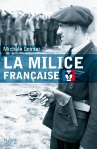 Michèle Cointet, La milice française