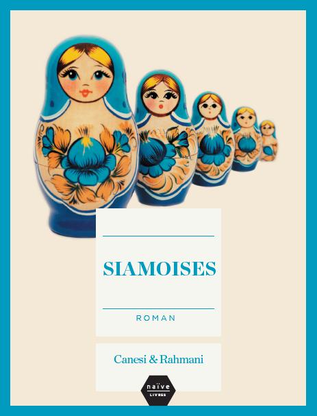 Siamoises, deux sœurs inséparables par Canesi & Rahmani