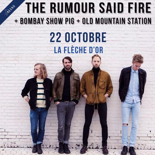 Gagnez 2×2 places pour le concert de The Rumour Said Fire à la Flèche d'Or le 22.10