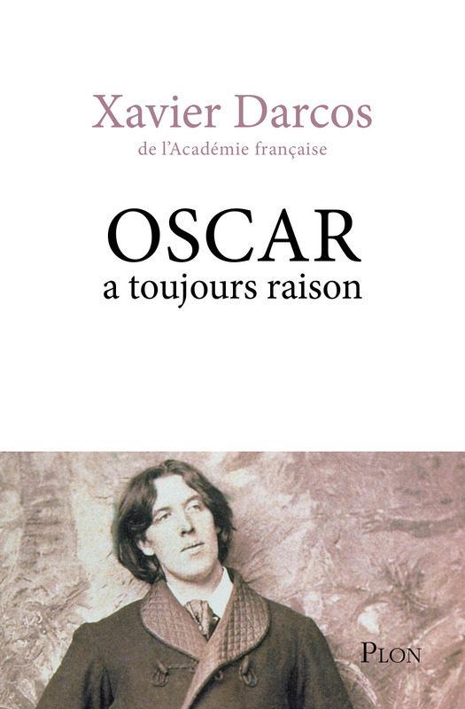 Quand Xavier Darcos écrit sur Oscar Wilde