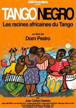 [Critique] Tango Negro, les racines noires du tango, une histoire occultée