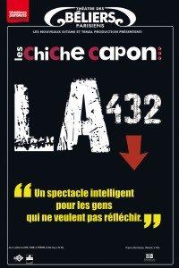 Les Chiche Capon – LA 432 au Théâtre des Béliers Parisiens : un ovni délicieux qui décoiffe complètement !