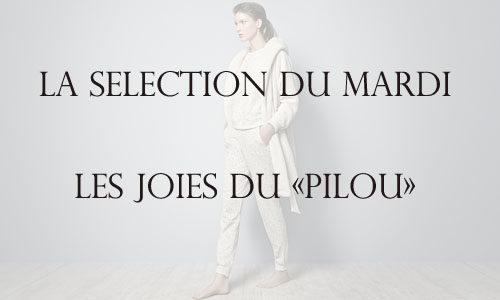 La sélection du mardi : la joie du « pilou »