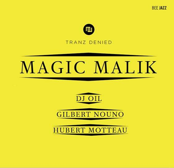 [Chronique] « Tranz Denied » de Magic Malik