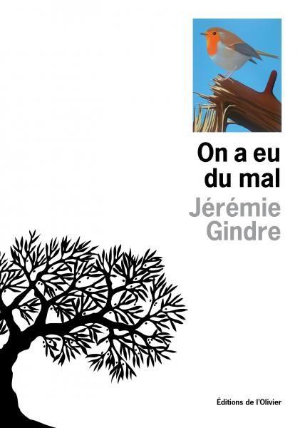 «On a eu du mal», 5 nouvelles sur la condition humaine par Jérémie Gindre