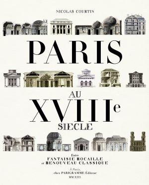 «Paris au XVIIIème siècle» de Nicolas Courtin