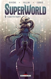 superworld-tome-1- -ghetto-party-16146