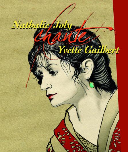 En vl'a une drôle d'affaire : Nathalie Joly ressuscite Yvette Guilbert pour une masterclass bluffante