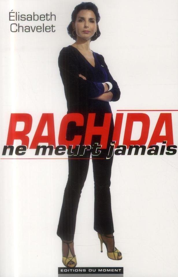 Élisabeth Chavalet, Rachida Dati ne meurt jamais