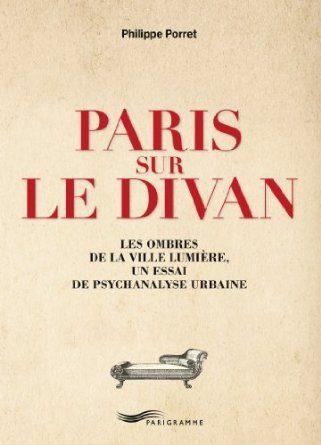 Paris sur le divan de Philippe Porret