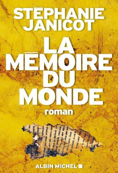 Gagnez 3 exemplaires du livre «La Mémoire du Monde» de Stéphanie Janicot