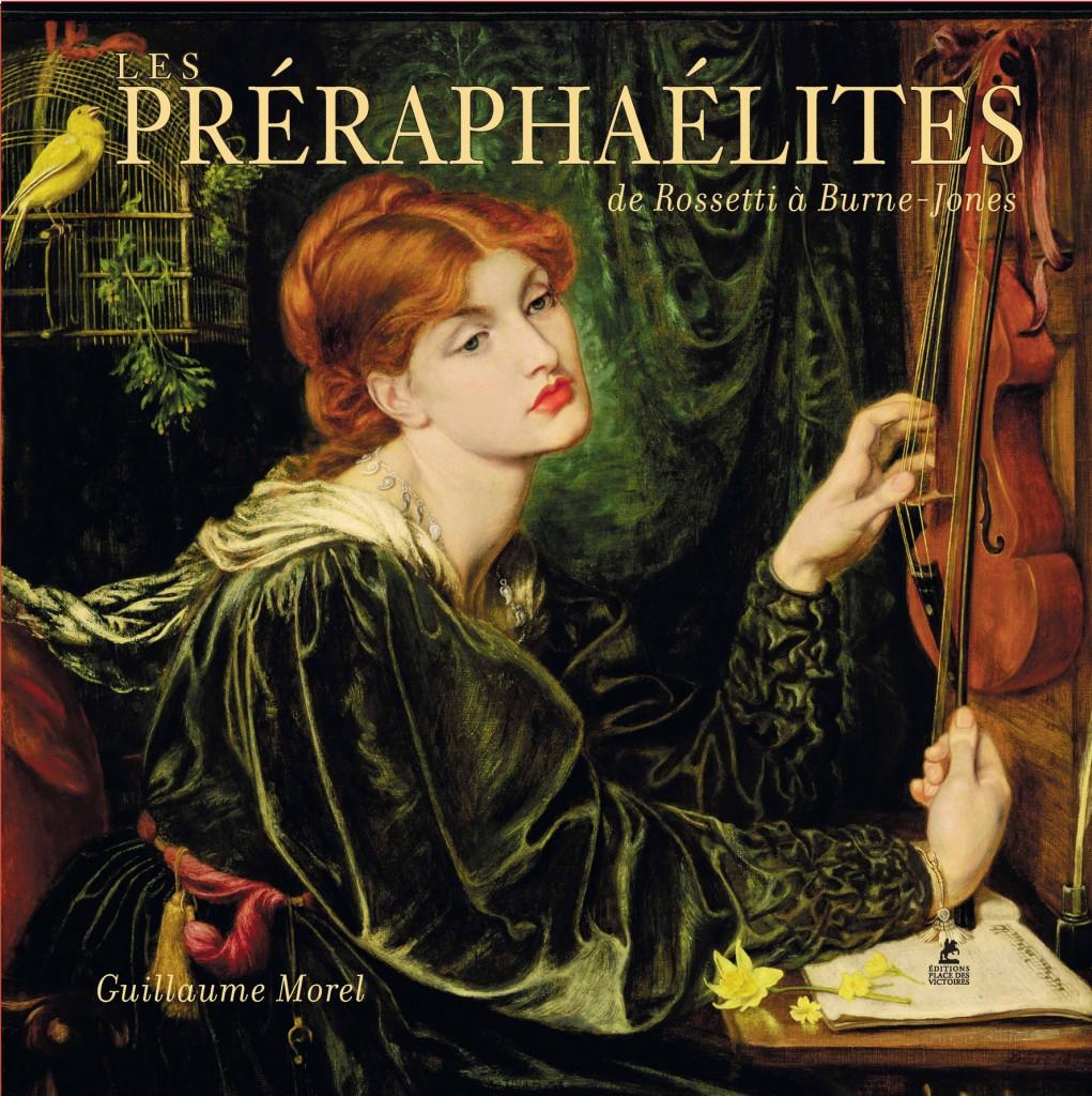 Découverte des Préraphaélites, de Rossetti à Burne-Jones, par Guillaume Morel