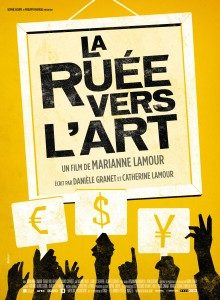 [Critique] La ruée vers l'art : Marianne Lamour montre comment la finance est d'or