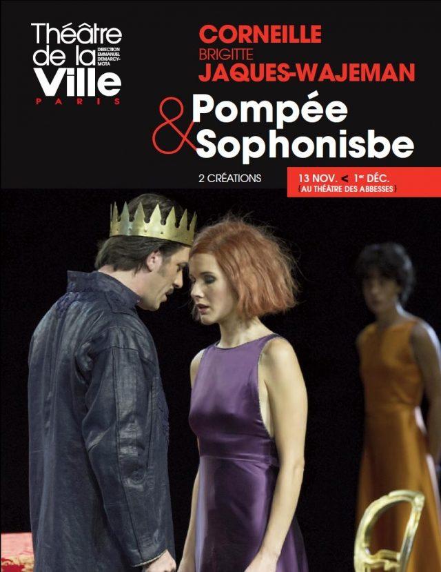 Pompée et Sophonisbe, le nouveau dyptique Corneille par Brigitte Jaques