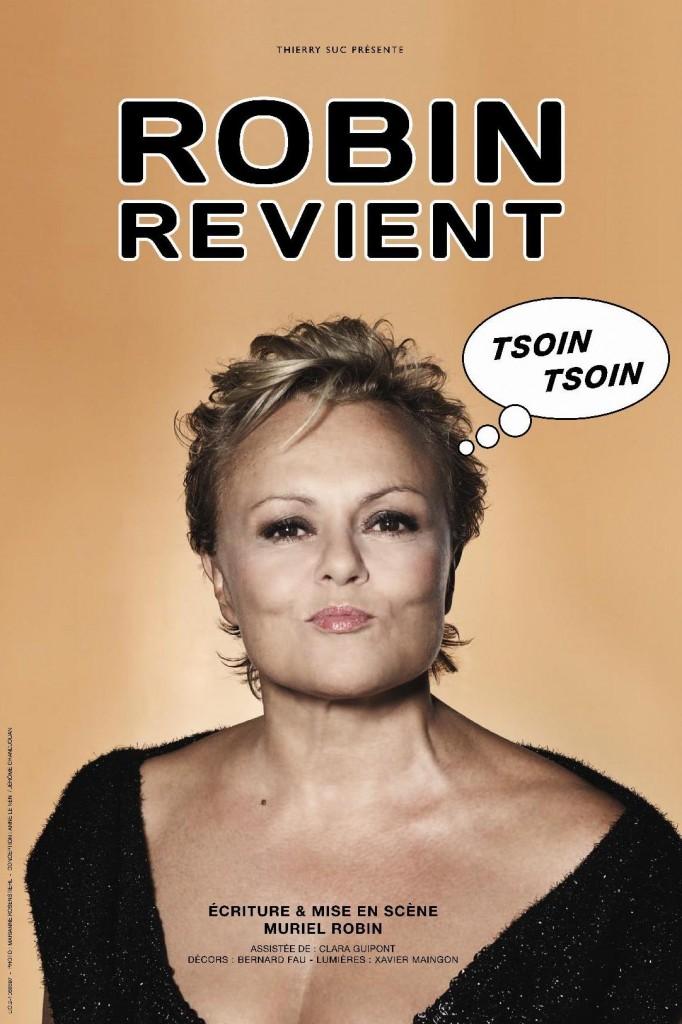 Dvd : « Muriel Robin revient tsoin tsoin », et nous raconte son histoire entre drôlerie et pudeur