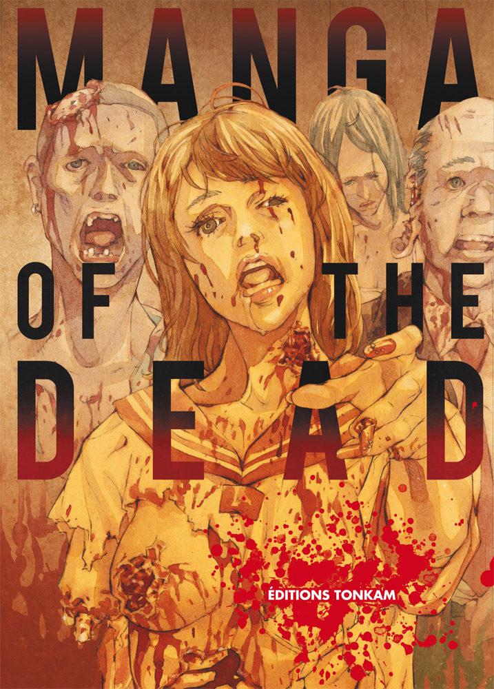 Manga of the Dead un recueil drôlement effroyable