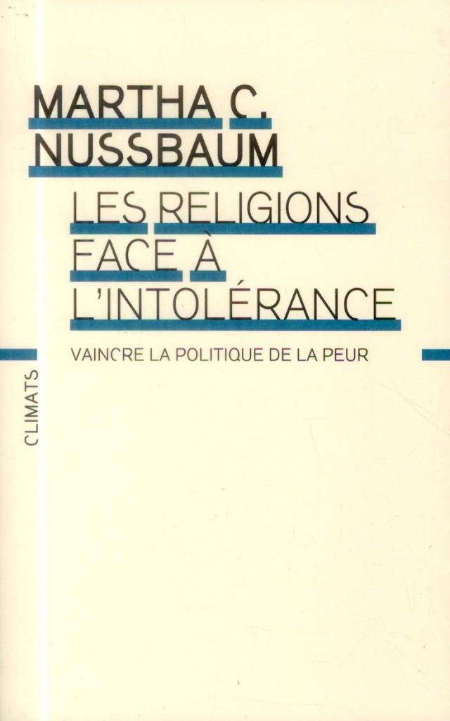 «Les religions face à l'intolérance» : Martha Nussbaum constructive et rafraîchissante sur les peurs occidentales face à l'Islam