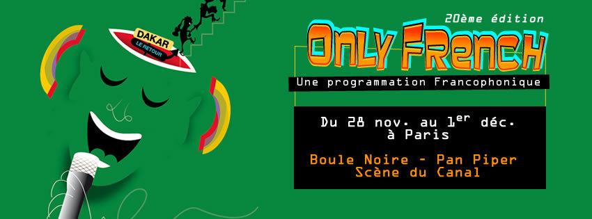 Le Only French Festival commence ce jeudi 28 novembre à la Boule Noire