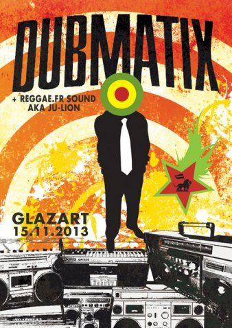 Gagnez 3×2 places pour la soirée «Dubmatix» au Glazart le 15 novembre