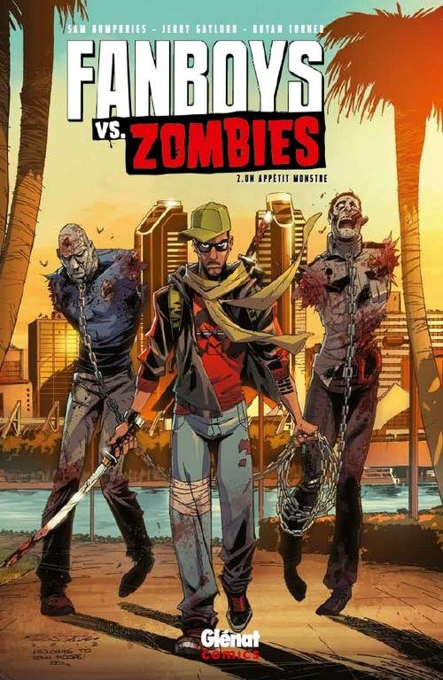 « Fanboys vs Zombies » tome 2 : un appétit de monstre