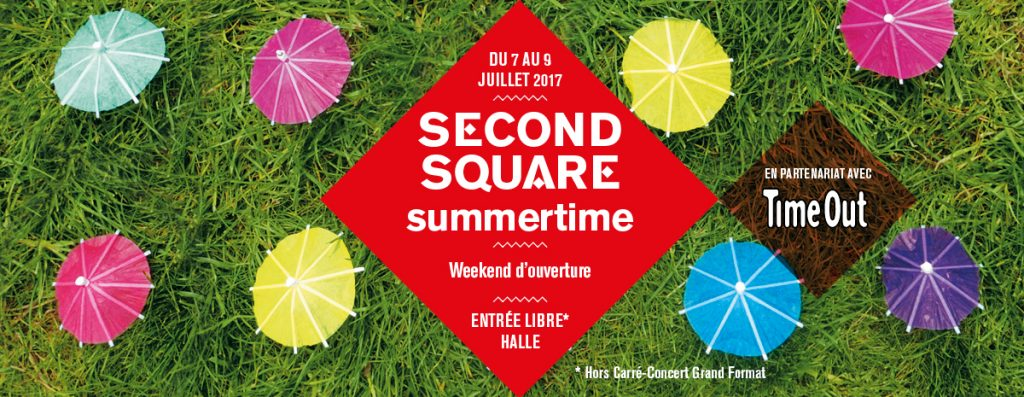 Second Square Summertime – Week-end d'ouverture