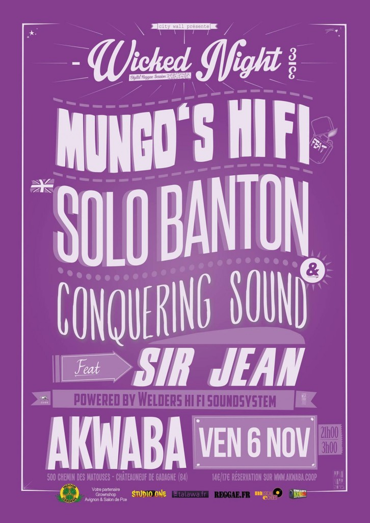 Wicked Night #3 – Mungo's Hi Fi Ft Solo Banton – Conquering Sound Ft Sir Jean – Powered By Welders Hi Fi –
