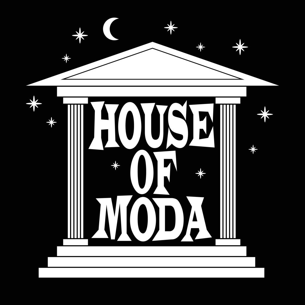 HOUSE OF MODA LA MORT