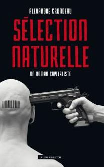 CVT_Selection-naturelle-un-roman-capitaliste_1685