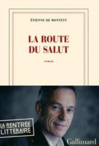 Etienne de Montety La route du salut