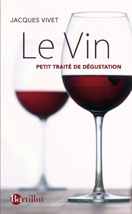 Petit traité de dégustation - Jacques Néauport