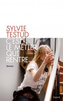«C'est le métier qui rentre» de Sylvie Testud: dans les coulisses de l'usine à rêves