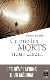 « Ce que les morts nous disent » de Reynald Roussel : dialogue avec l'au-delà