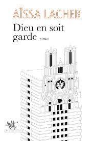 «Dieu Soit en garde» : Aïssa Lacheb revisite sa cité des années 1970