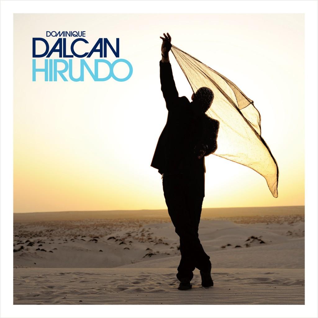 [Chronique] « Hirundo », un album lumineux et vibrant de Dominique Dalcan