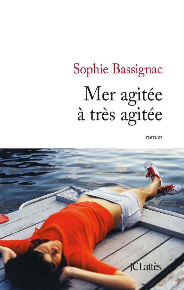 « Mer agitée à très agitée », hystérie joyeuse en station balnéaire par Sophie Bassignac