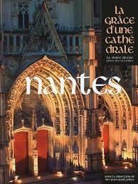 Dans les secrets de la Cathédrale de Nantes